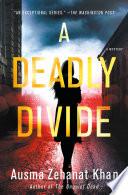 A Deadly Divide