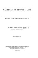 Glimpses of Prophet Life  Lessons from the history of Jonah     Second edition