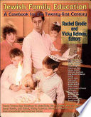 Jewish Family Education  : A Casebook for the Twenty-First Century