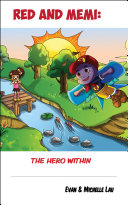 Red and Memi  The Hero Within
