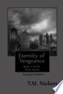 Eternity Of Vengeance Extended Book 7 Of The Heku Series