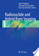 Radionuclide and Hybrid Bone Imaging Book