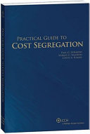 Practical Guide to Cost Segregation