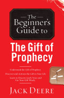 The Beginner's Guide to the Gift of Prophecy Pdf/ePub eBook