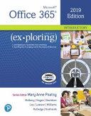 Exploring Microsoft Office 2019 Volume 1