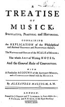 A Treatise of Musick, etc