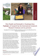 One Health and Ecohealth in Southeast Asia  Highlights of research by the International Livestock Research Institute and its partners