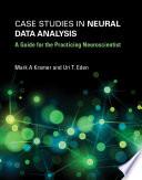 Case Studies in Neural Data Analysis
