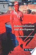Industrialization and Development