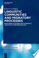 Linguistic Communities and Migratory Processes