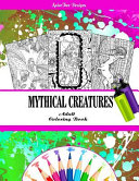 Mythical Creatures Fantasy Adult Coloring Book