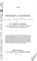 The Pioneer s Daughter Book PDF