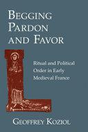 Begging Pardon and Favor