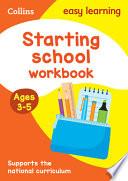 Starting School Workbook, Ages 3-5