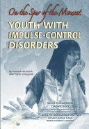 Youth with Impulse-Control Disorders