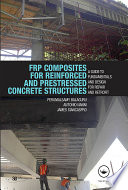 FRP Composites for Reinforced and Prestressed Concrete Structures Book