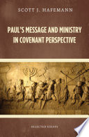Paul s Message and Ministry in Covenant Perspective Book PDF