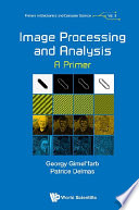 Image Processing And Analysis  A Primer Book