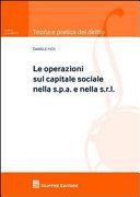 Le operazioni sul capitale sociale nella s.p.a. e nella s.r.l.
