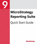 Reporting Suite Quick Start Guide for MicroStrategy 9  3