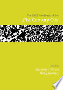 The SAGE Handbook of the 21st Century City