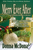 Merry Ever After  Holiday  Romantic Comedy
