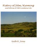 History of Jelm  Wyoming  Vol  1