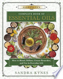 Llewellyn s Complete Book of Essential Oils