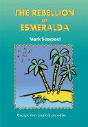 The Rebellion of Esmeralda [Pdf/ePub] eBook