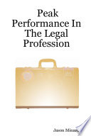 Peak Performance in the Legal Profession