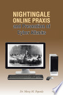 Nightingale Online Praxis And Prevention Of Cyber Attacks Book