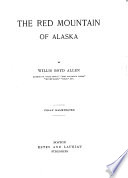 The Red Mountain of Alaska Book