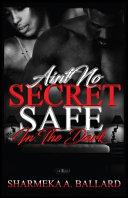 Ain t No Secret Safe in the Dark