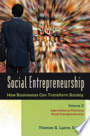 Social Entrepreneurship How Businesses Can Transform Society 3 Volumes