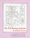 The Self healing Cookbook Book