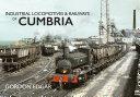 Industrial Locomotives   Railways of Cumbria