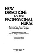 New Directions for the Professional Nurse