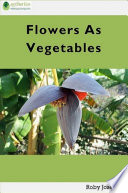 Flowers as Vegetables Book PDF