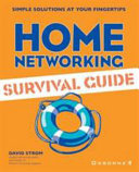 Home Networking Survival Guide