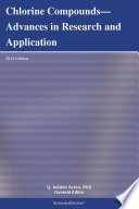Chlorine Compounds Advances In Research And Application 2012 Edition