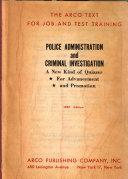 Police Administration and Criminal Investigation