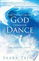 Encountering God Through Dance Book PDF