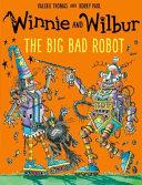Winnie and Wilbur  The Big Bad Robot