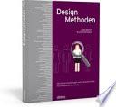 Designmethoden - 100 Recherchemethoden und Analysetechniken fu ̈r erfolgreiche Gestaltung