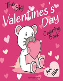 The Big Valentine s Day Coloring Book for Kids