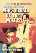 Who s Afraid of Tom Wolfe  Book