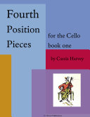 Fourth Position Pieces for the Cello, Book One