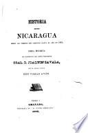 Historia de Nicaragua desde los tiempos más remotos hasta el año de 1852