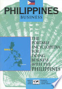 """Philippines Business: The Portable Encyclopedia for Doing Business with the Philippines"" by James L. Nolan, Edward G. Hinkelman"