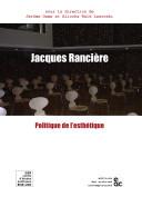 Jacques Rancière et la politique de l'esthétique